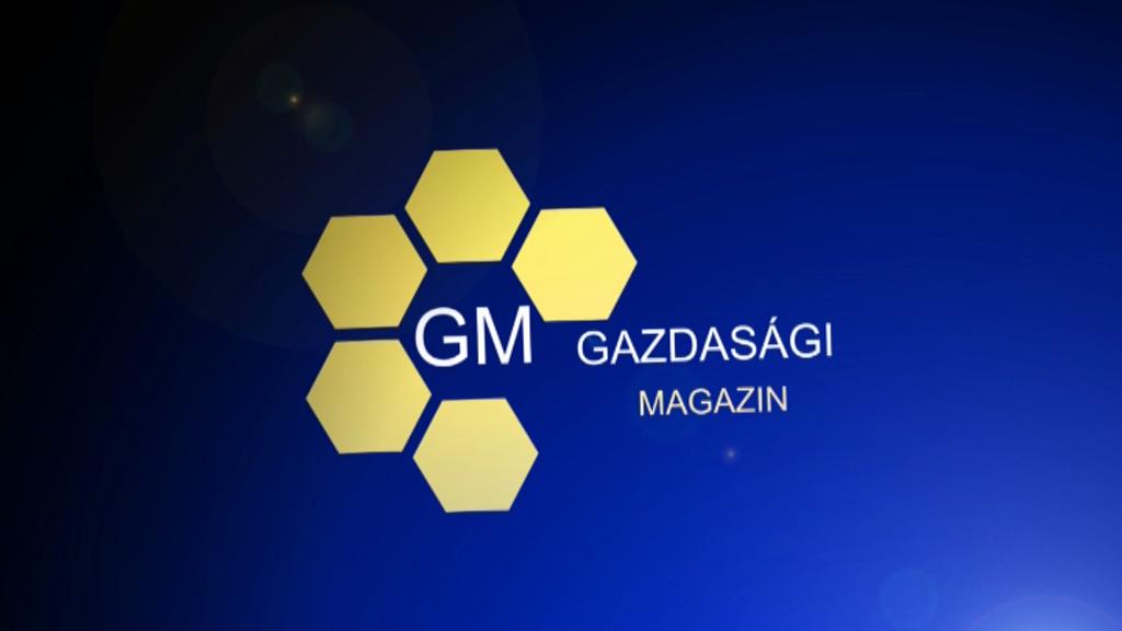 Gazdasági Magazin 2016.05.23.